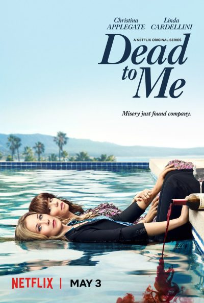 Dead to Me Netflix Series