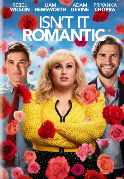 Isn't It Romantic staring Rebel Wilson