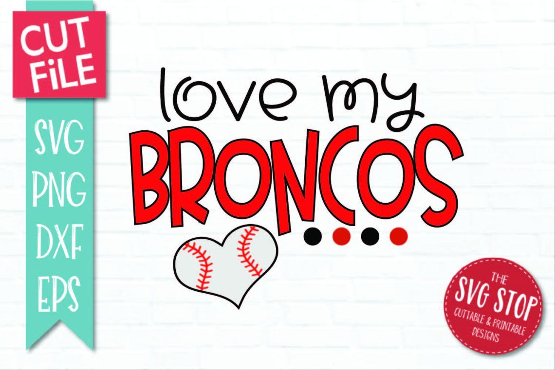 Download Baseball Love Broncos - SVG, DXF, PNG, EPS - Cut File
