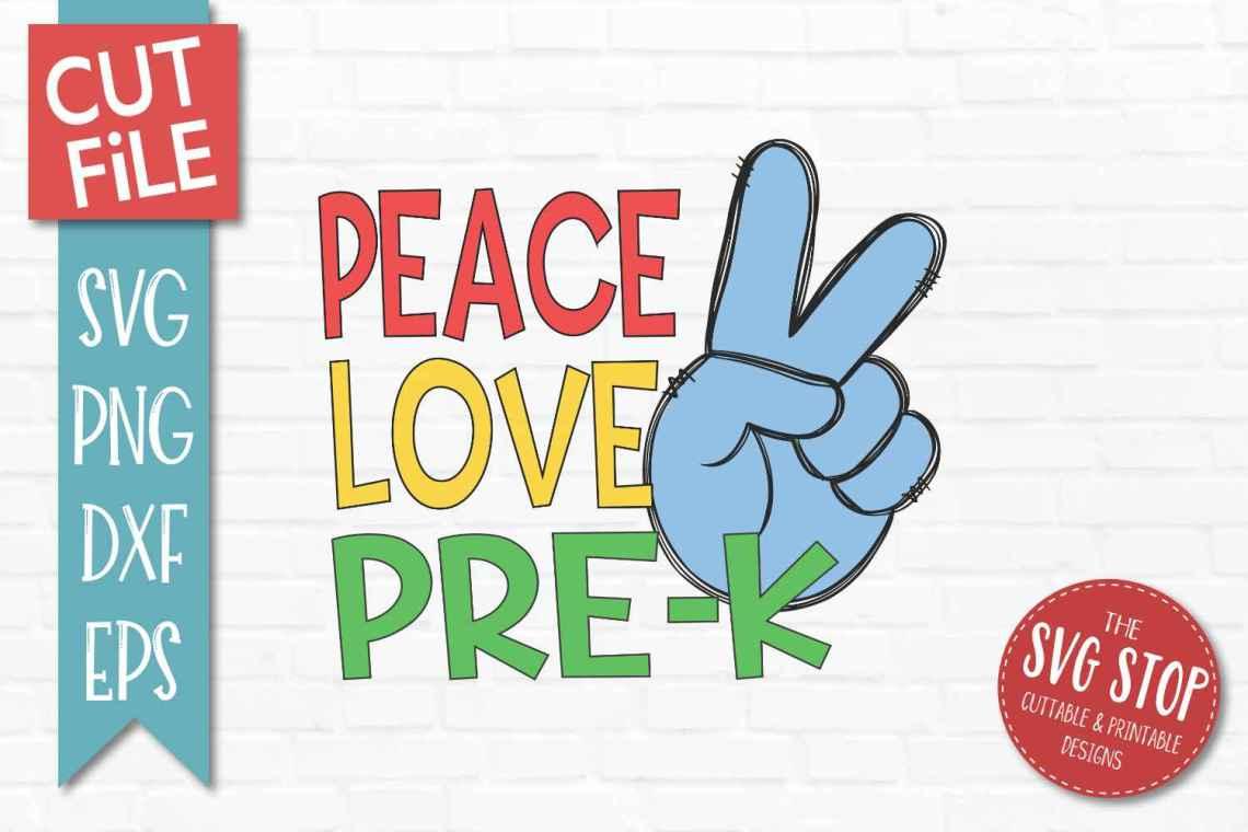 Download Peace Love Pre-K - SVG, DXF, PNG, EPS - Cut File