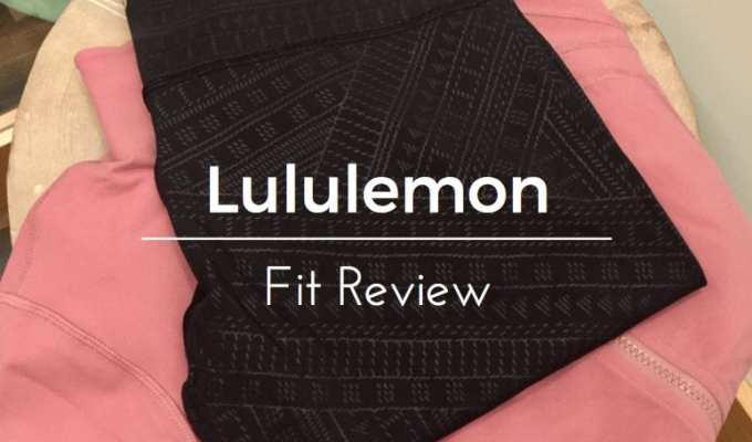 Lululemon Fit Review