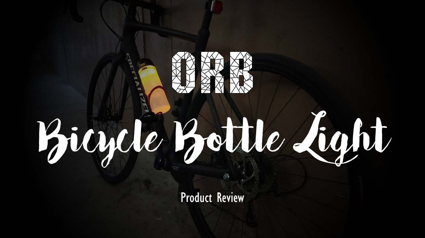 The ORB Bicycle Bottle Light