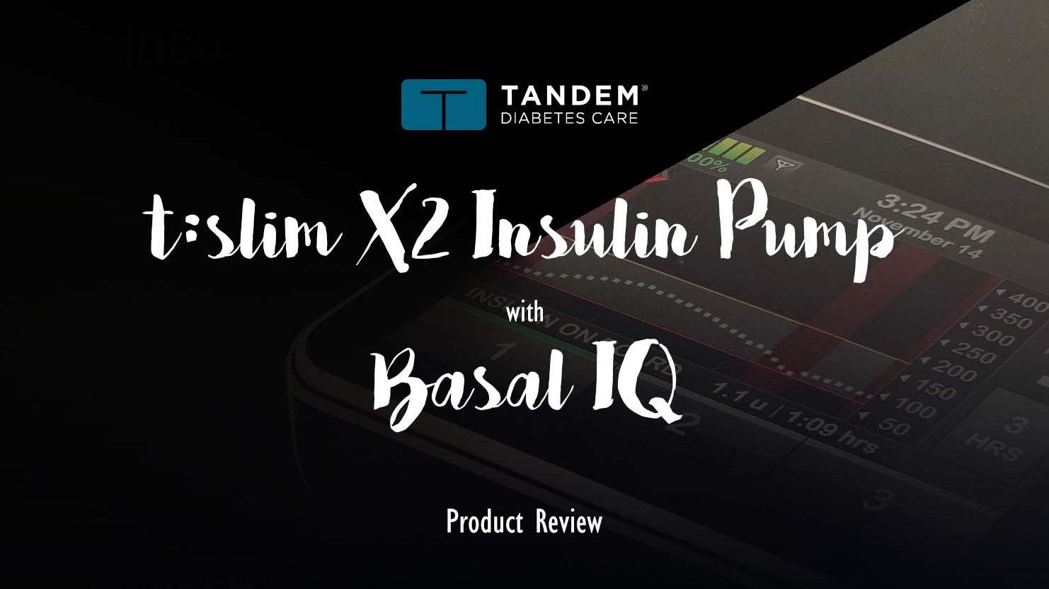 Tandem t:slim X2 Insulin Pump with Basal-IQ