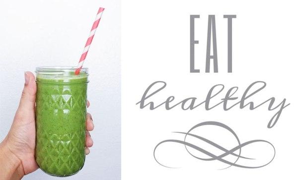 smoothie verde de espinacas y kale en un vaso y una leyenda que dice eat healthy a un lado