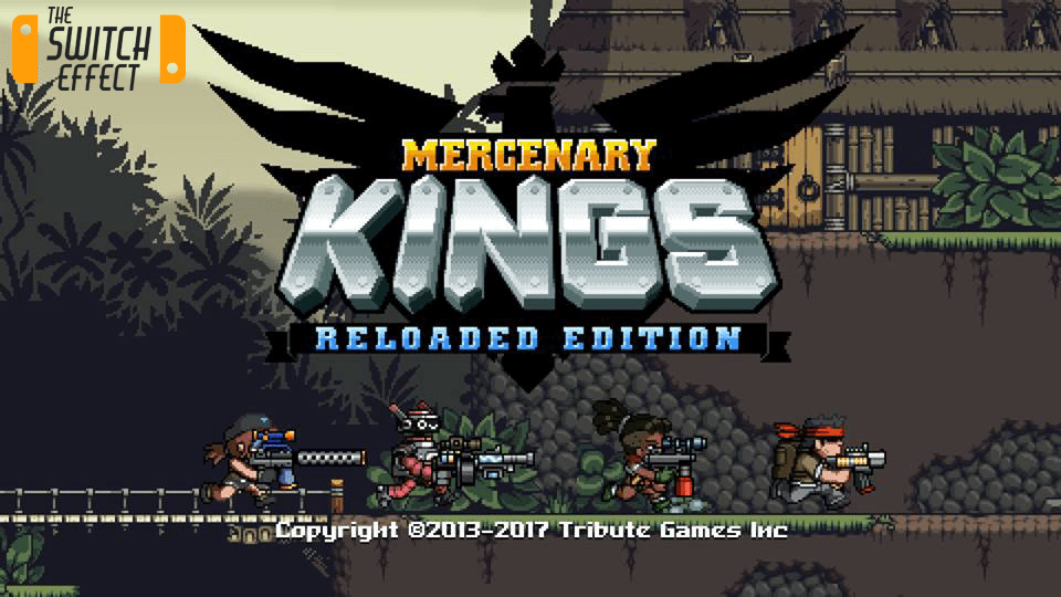 [Review] Mercenary Kings Reloaded Edition – Nintendo Switch