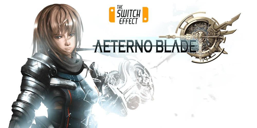 [Review] Aeternoblade – Nintendo Switch