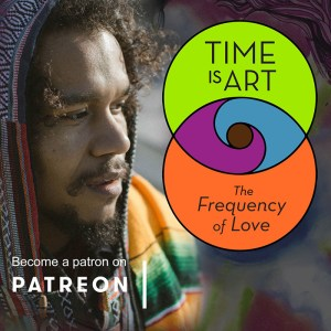 Support Time is Art on patreon!