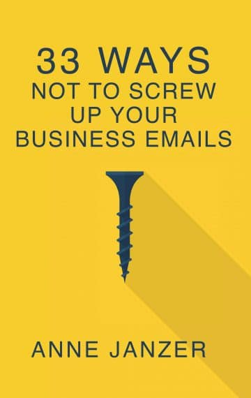 33 Ways Not To Screw Up Your Business Emails by Anne Janzer, author interview on The Table Read