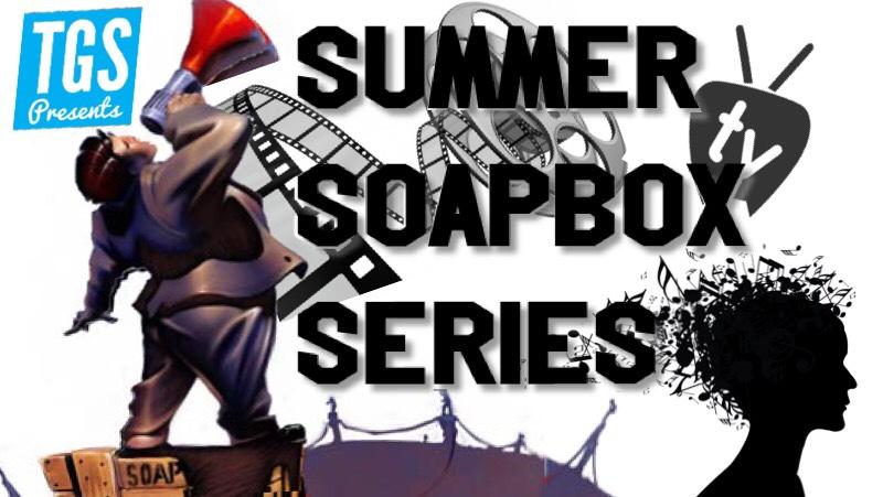 Summer Soapbox