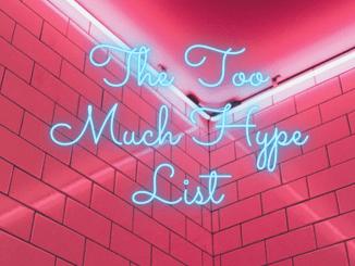 The Too Hype List (1)