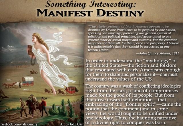 SomethingInteresting_ManifestDestiny
