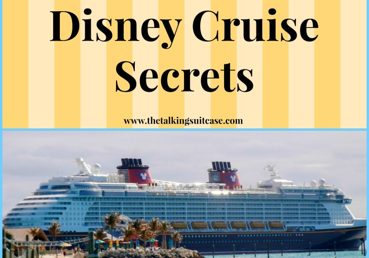 Disney Cruise Tips And Secrets
