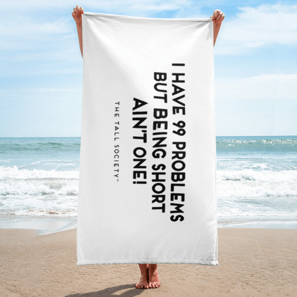 99 Problems Beach Towel