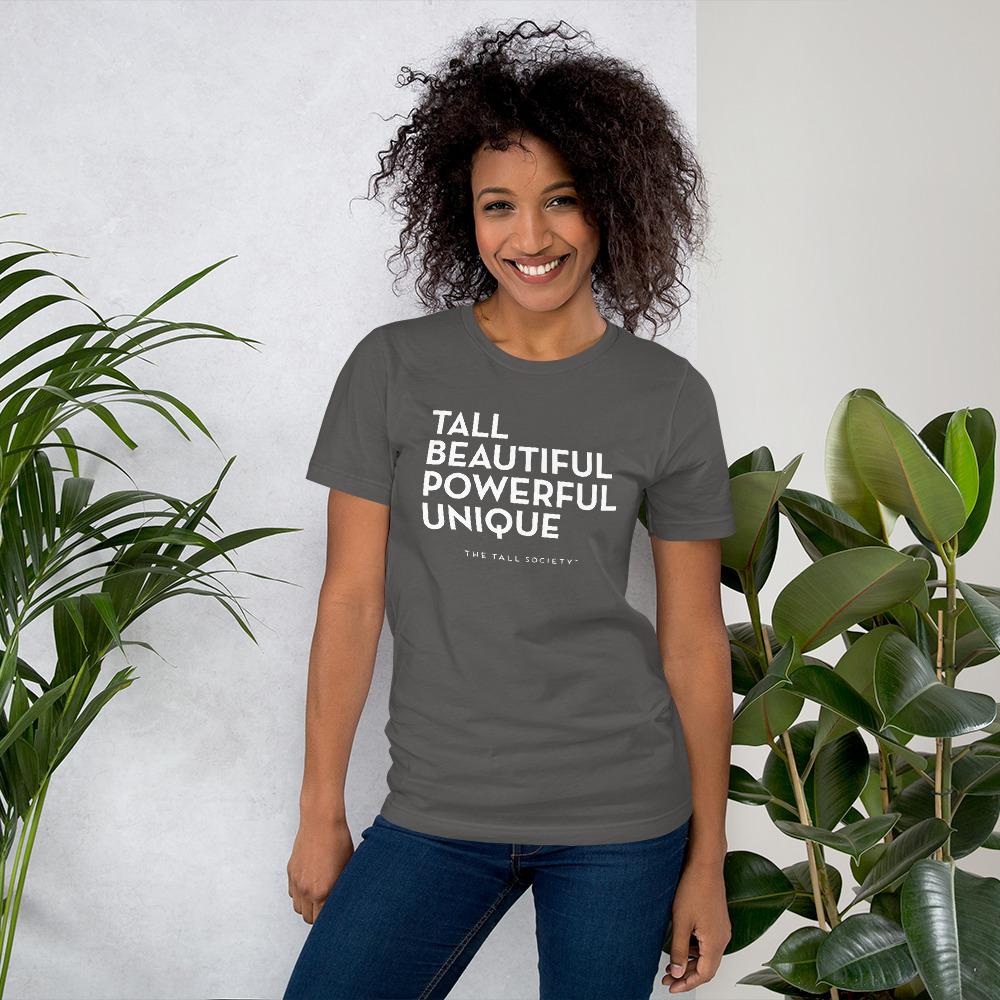 Tall Beautiful Powerful Unique – Short-Sleeve Unisex T-Shirt