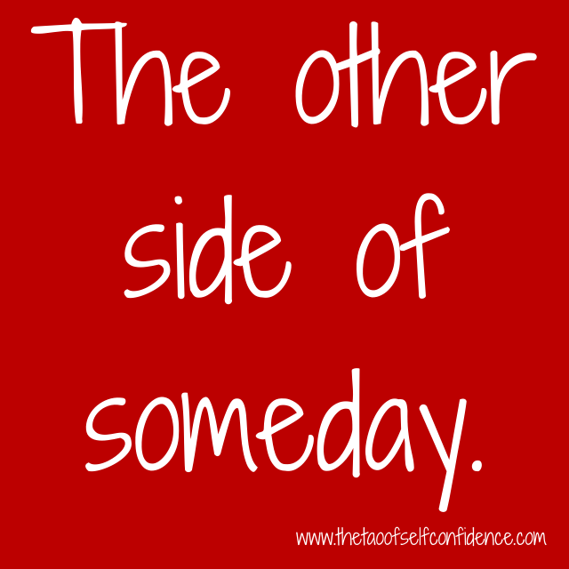 the-other-side-of-someday