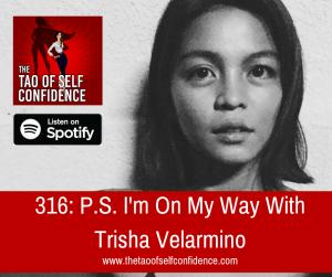 P.S. I'm On My Way With Trisha Velarmino