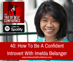 How To Be A Confident Introvert With Imelda Belanger