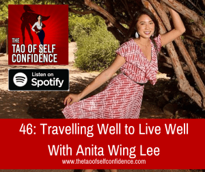 Travelling Well to Live Well With Anita Wing Lee