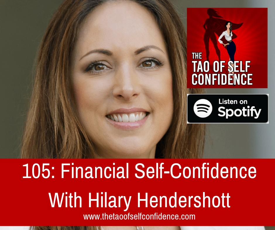 Financial Self-Confidence With Hilary Hendershott