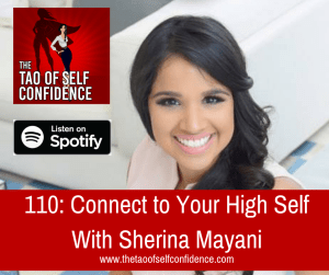 Connect to Your High Self With Sherina Mayani