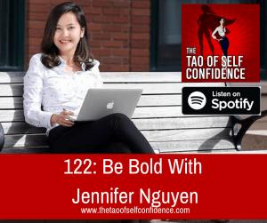 Be Bold With Jennifer Nguyen