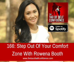 Step Out Of Your Comfort Zone With Rowena Booth