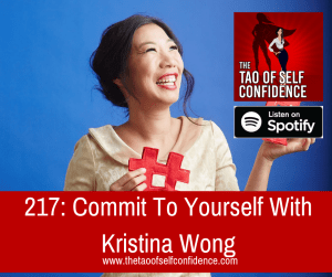 Commit To Yourself With Kristina Wong