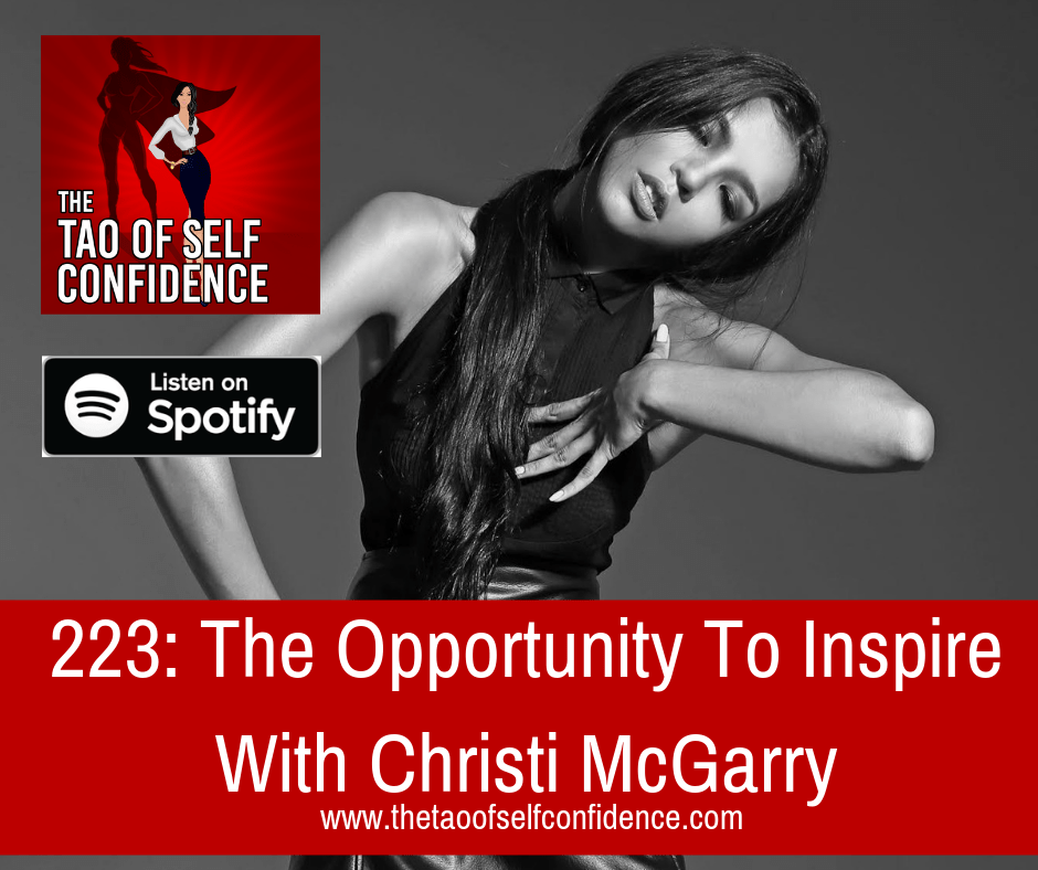 The Opportunity To Inspire With Christi McGarry