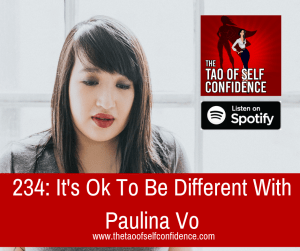 It's Ok To Be Different With Paulina Vo