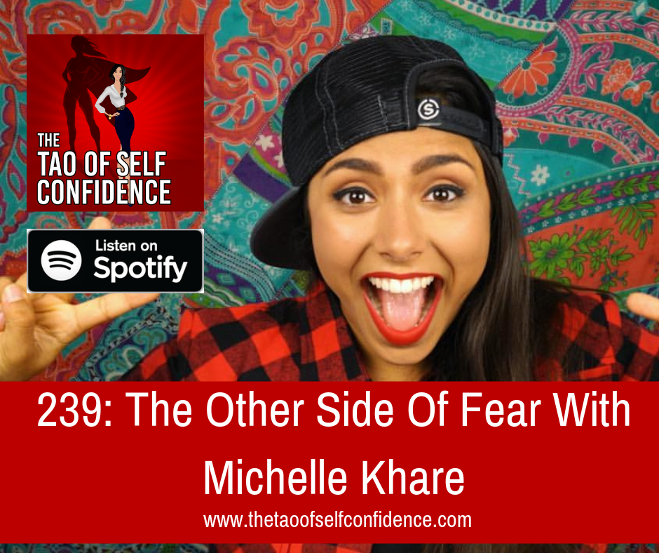 The Other Side Of Fear With Michelle Khare