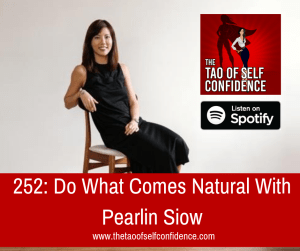Do What Comes Natural With Pearlin Siow