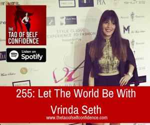 Let The World Be With Vrinda Seth