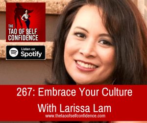 Embrace Your Culture With Larissa Lam