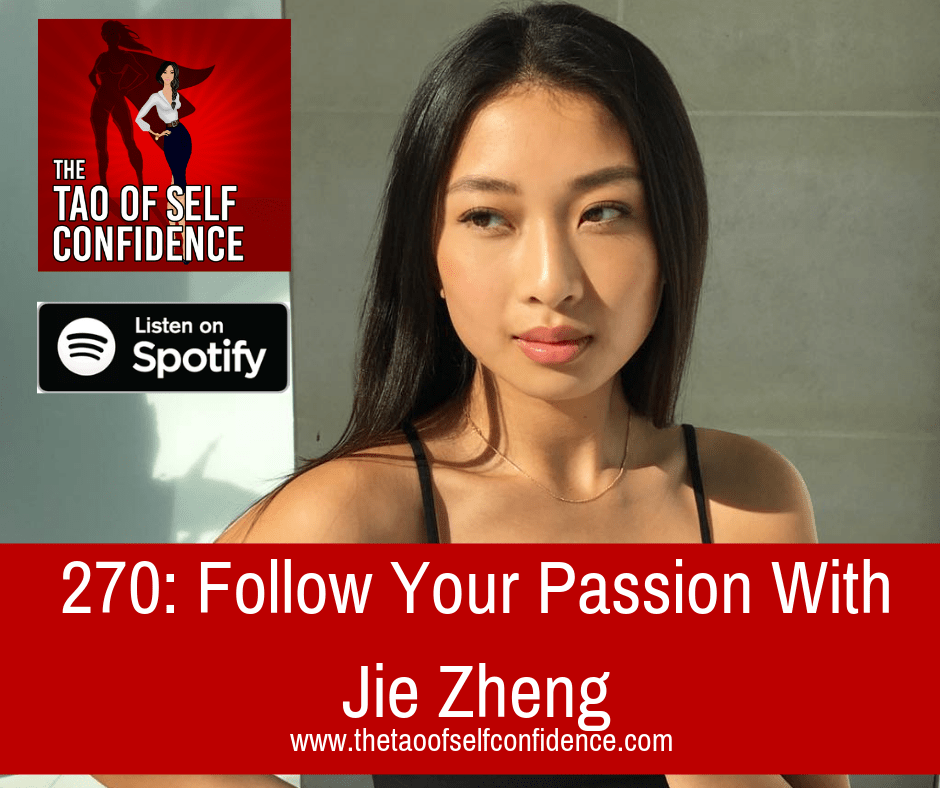 Follow Your Passion With Jie Zheng