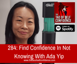 Find Confidence In Not Knowing With Ada Yip