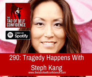 Tragedy Happens With Steph Kang