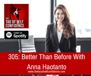 Better Than Before With Anna Haotanto