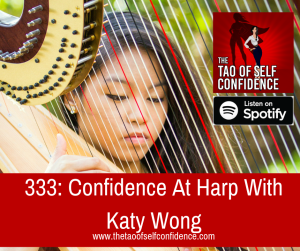Confidence At Harp With Katy Wong