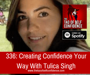 Creating Confidence Your Way With Tulica Singh