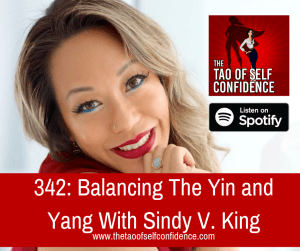 Balancing The Yin and Yang With Sindy V. King