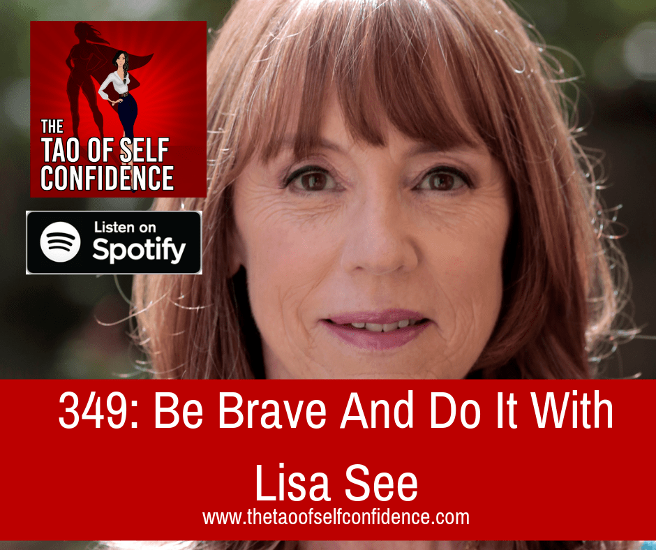 Be Brave And Do It With Lisa See