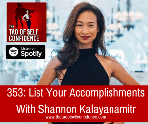List Your Accomplishments With Shannon Kalayanamitr