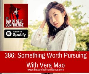 Something Worth Pursuing With Vera Mao