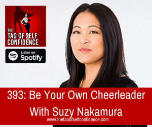 Be Your Own Cheerleader With Suzy Nakamura