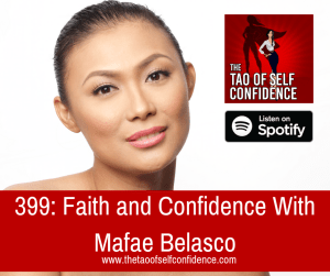 Faith and Confidence With Mafae Belasco