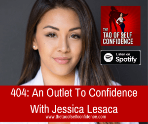 An Outlet To Confidence With Jessica Lesaca