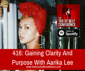 Gaining Clarity And Purpose With Aarika Lee
