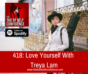 Love Yourself With Treya Lam