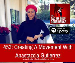 Creating A Movement With Anastazcia Gutierrez