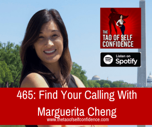 Find Your Calling With Marguerita Cheng